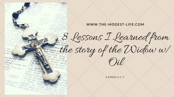 8 Lessons I learned from the story of the Widow with Oil