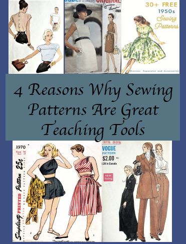 4 Reasons Why Sewing Patterns Are Great Teaching Tools